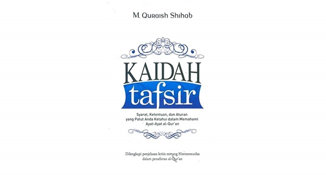 Kaidah Tafsir Quraish Shihab