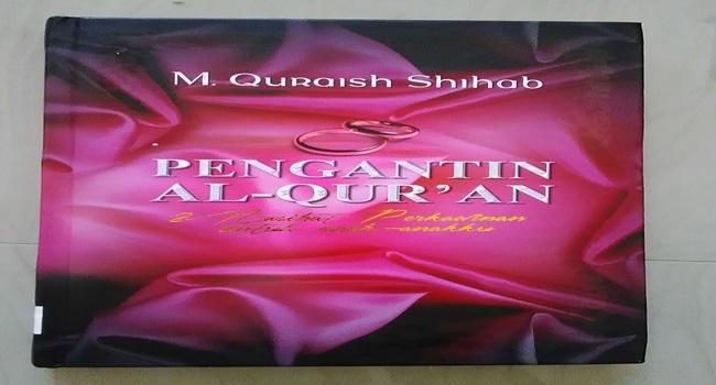 Kebahagiaan Pernikahan Pengantin Al-Quran