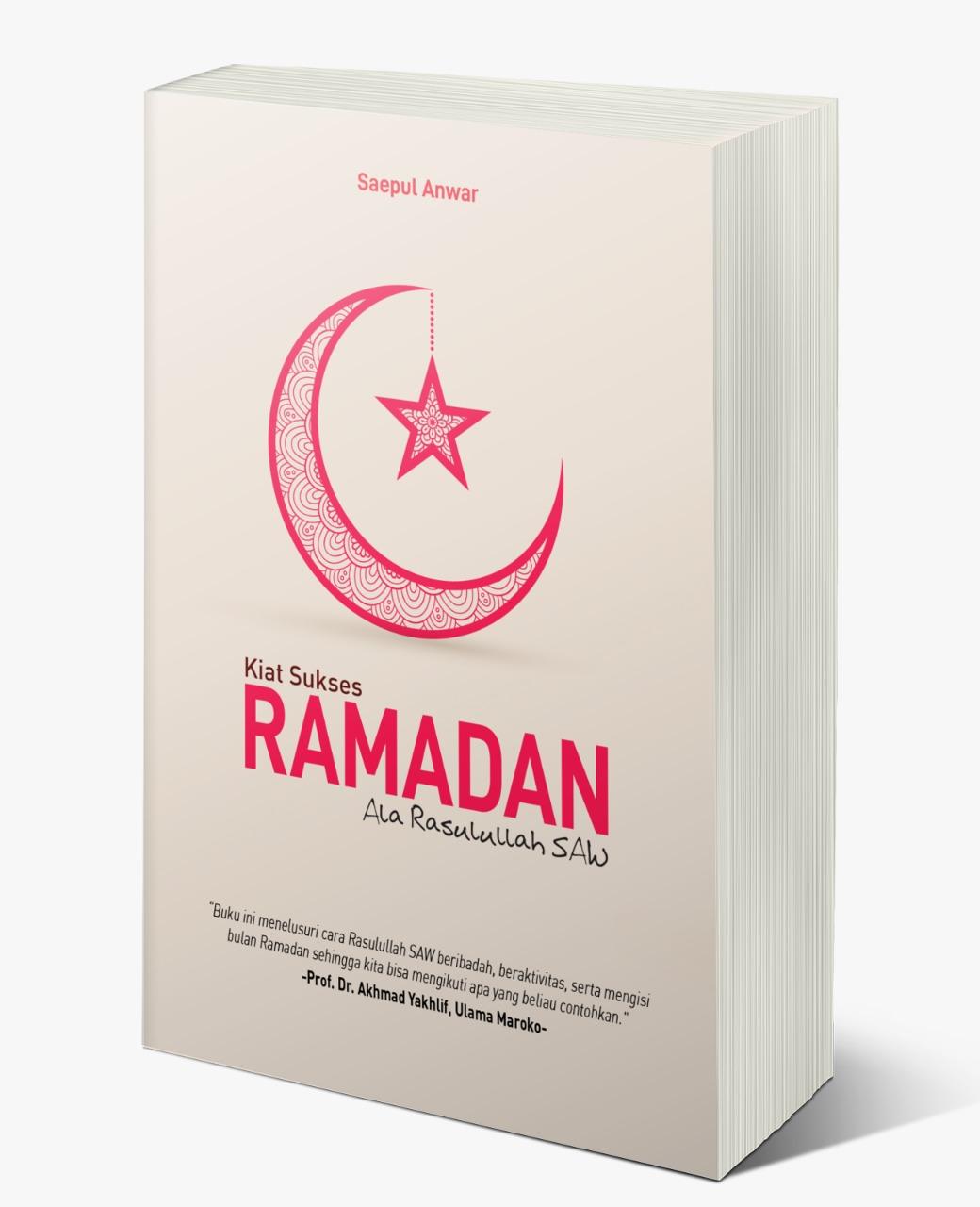 Kiat Sukses Ramadan Ala Rasulullah